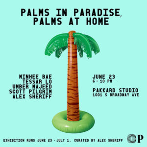 palms poster2 300x300 Events