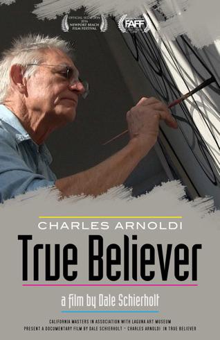 True Believe OneSheet artillery Film Screening of Charles Arnoldi: True Believer